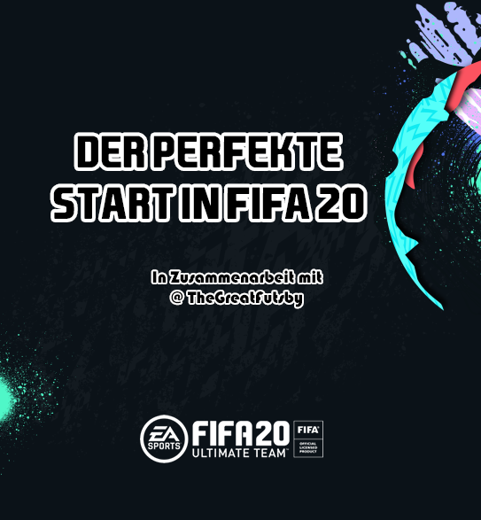 Der perfekte Start in FIFA 20